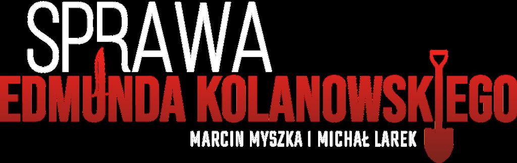 Sprawa Edmunda Kolanowskiego - logo